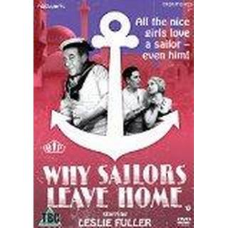 Why Sailors Leave Home [DVD]